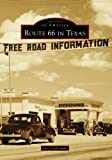 Route 66 in Texas (Images of America)