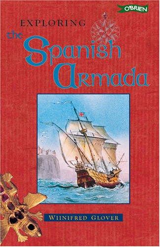 Exploring the Spanish Armada (Exploring) PDF