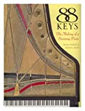 img - for 88 Keys: The Making of a Steinway Piano by Miles Chapin (1997-12-30) book / textbook / text book
