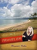 Laura McKenzie's Traveler - Hawaii, Oahu