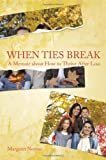 When Ties Break, Margaret Norton, 1616632658
