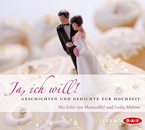 Ja Ich Will Geschichten Und Gedichte Zur Hochzeit
