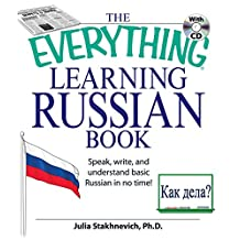 The Everything Learning Russian Book Enhanced Edition: Speak, Write, and Understand Russian in No Time (Everything®)