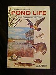 A Golden Nature Guide - Pond Life av George…