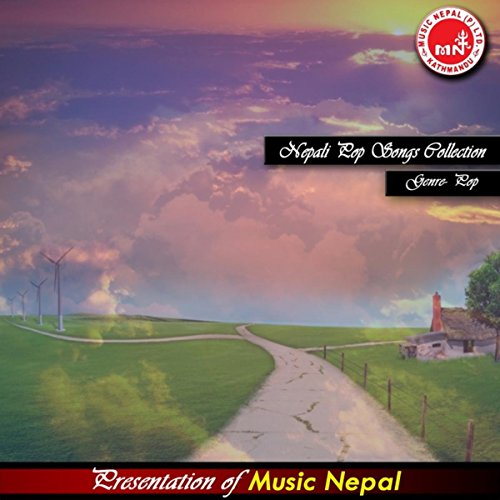 - Nepali Pop Songs Collection Vol 1