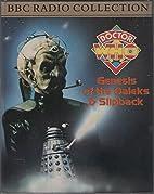 Genesis of the Daleks / Slipback by Terry…