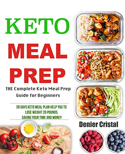 Keto Meal Prep The Complete Keto Meal Prep Guide For Beginners 28