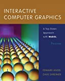 Interactive Computer Graphics: A Top-Down Approach with WebGL (7th Edition)