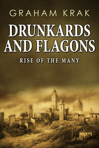 Drunkards and Flagons: Rise of the Many, Vol 1 (Fantasy/Comedy)