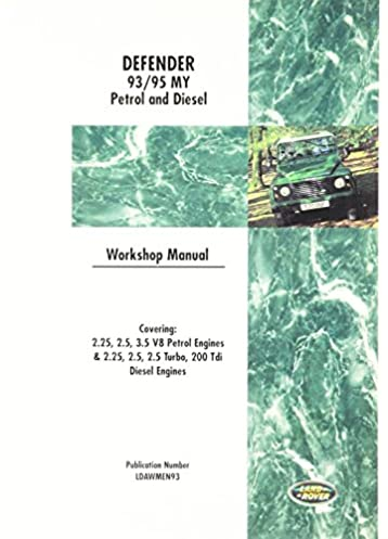 land rover defender workshop manual 1993 1995 british leyland rh amazon com Land Rover Discovery Rover 3.5 V8 Engine
