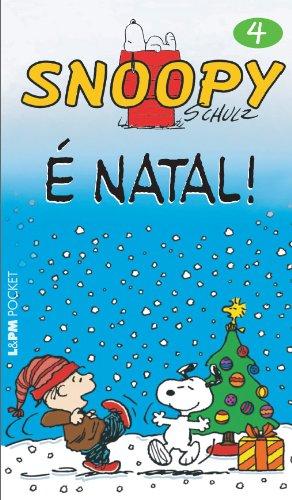 Snoopy 4. É Natal! - Coleção L&PM Pocket: 633