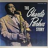 The Charlie Parker Story [LP]