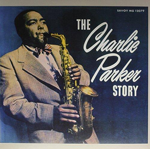 Charlie Parker - The Charlie Parker Story [lp] - Zortam Music