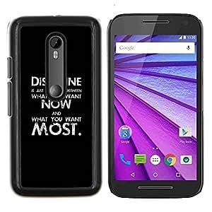 Caucho caso de Shell duro de la cubierta de accesorios de protección BY RAYDREAMMM - Motorola MOTO G3 3rd Gen - disciplina negro texto negro mensaje inspirador