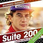 Suite 200: L'ultima notte di Ayrton Senna | Giorgio Terruzzi