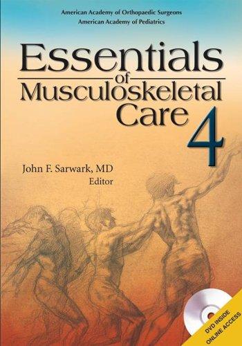 Essentials of Musculoskeletal Care (4th 2010) [Sarwark]