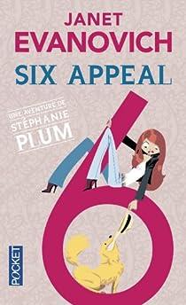 Stephanie Plum, tome 6 : Six appeal  par Evanovich