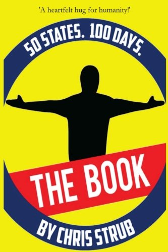 50 States, 100 Days: The Book