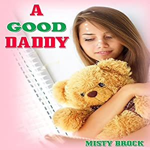 A Good Daddy Audiobook