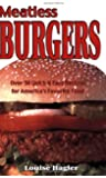 Meatless Burgers: Over 50 Quick & Easy Recipes for America's Favorite Food