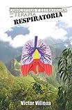 Conceptos Y Estrategias en Terapia Respiratoria, Victor Villena, 1463304862