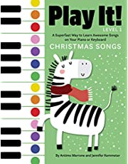 Play It! Christmas Songs: A Superfast Way to Learn Awesome Songs on Your Piano or Keyboard