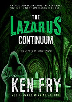The Lazarus Continuum: A Thriller by [Fry, Ken]