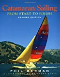 Catamaran Sailing: From Start to Finish (Revised Edition)