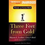 Three Feet from Gold: Turn Your Obstacles Into Opportunities | Sharon L. Lechter,Greg S. Reid