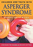 Children and Youth With Asperger Syndrome: Strategies for Success in Inclusive Settings
