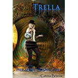 Volume One of The Muse of Mischief: Trella