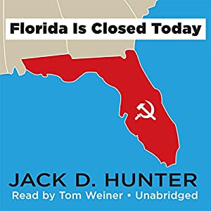 Florida Is Closed Today Audiobook