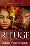 img - for Refuge (A Biblical Story of Good and Evil) book / textbook / text book