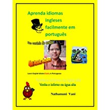 Aprenda idiomas ingleses facilmente em português: Learn English Idioms Easily in Portuguese (1) (Portuguese Edition)