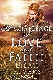 A Challenge of Love and Faith: A Christian Historical Romance Novel