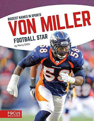 Von Miller: Football Star (Biggest Names in Sports) por Marty Gitlin