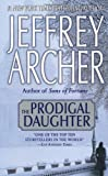 The Prodigal Daughter by Jeffrey Archer (2004-05-16)