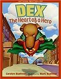 Dex, Caralyn Buehner, 0064438457