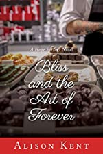 Bliss and the Art of Forever (A Hope Springs Novel Book 4)