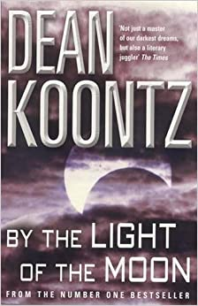 Book By the Light of the Moon: A gripping thriller of redemption, terror and wonder