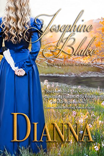 Dianna: A Historical Western Romance (The Brittler Sisters Book 1) by [Blake, Josephine]