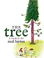 The Tree: An Environmental Fable