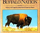 Buffalo Nation : History and Legend of the North American Bison, Geist, Valerius, 0896583139