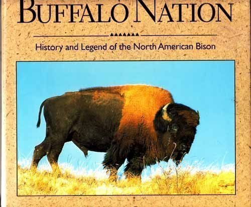 Buffalo Nation: History and Legend of the North American Bison, Geist, Valerius