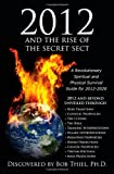 2012 and the Rise of the Secret Sect