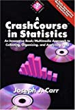 Crashcourse in Statistics, Joseph J. Carr, 1878707183