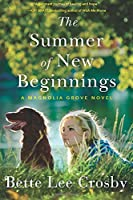 The Summer Of New Beginnings: A Magnolia Grove