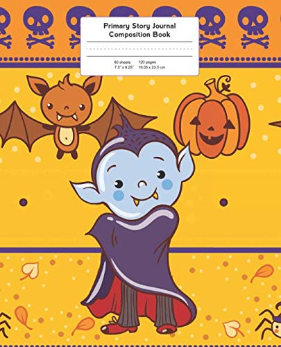 Primary Story Journal Composition Book: Grade Level K-2 Draw and Write, Vampire Halloween Notebook Early Childhood to Kindergarten (Primary Story Journals) for $<!--$6.99-->