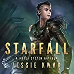Starfall: A Durga System Novella | Jessie Kwak
