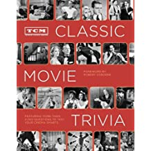 TCM Classic Movie Trivia: Featuring More Than 4,000 Questions to Test Your Trivia Smarts